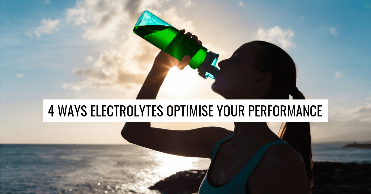 4 Ways Electrolytes Optimise Your Performance