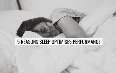 5 Reasons Sleep Optimises Performance